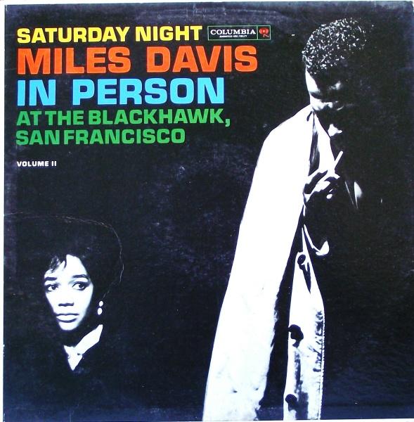 MILES DAVIS - In Person: Saturday Night at the Blackhawk, Vol.2 cover