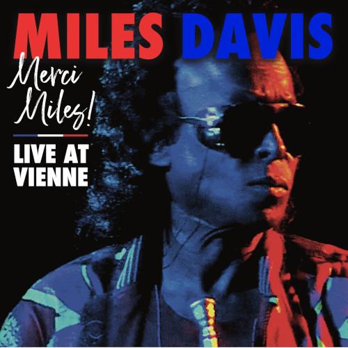 MILES DAVIS - Merci Miles! Live At Vienne cover