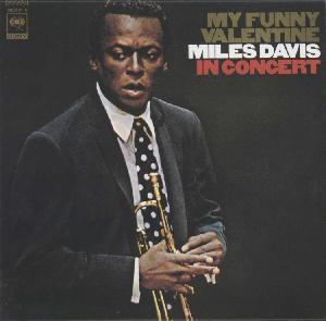 MILES DAVIS - My Funny Valentine: Miles Davis in Concert cover
