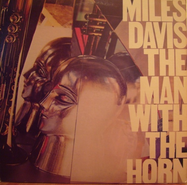MILES DAVIS - The Man With the Horn cover
