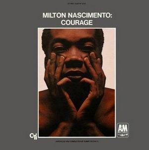 MILTON NASCIMENTO - Courage cover