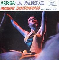 MONGO SANTAMARIA - Arriba-La Pachanga cover