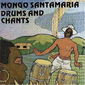 MONGO SANTAMARIA - Drums and Chants cover