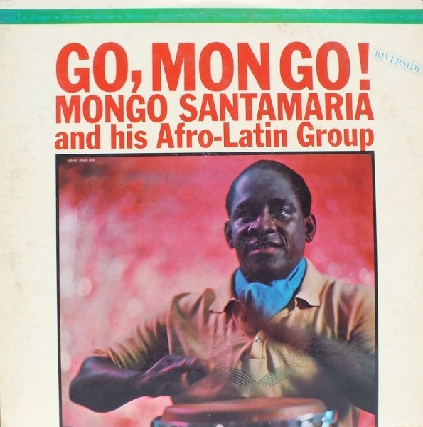 MONGO SANTAMARIA - Go, Mongo! cover
