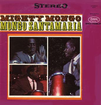 MONGO SANTAMARIA - Mighty Mongo cover