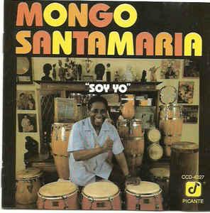MONGO SANTAMARIA - Soy Yo cover