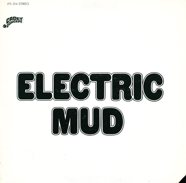 MUDDY WATERS - Electric Mud cover