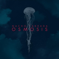 NACHO LABRADA - Osmosis cover