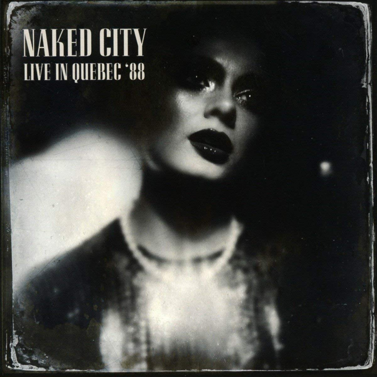NAKED CITY - Live in Quebec 88 cover