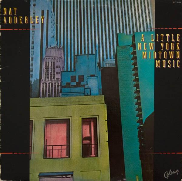NAT ADDERLEY - A Little New York Midtown Music cover