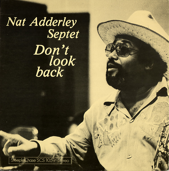 NAT ADDERLEY - Don't Look Back cover