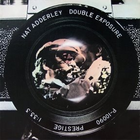 NAT ADDERLEY - Double Exposure cover