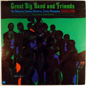 NAT ADDERLEY - Great Big Band And Friends cover