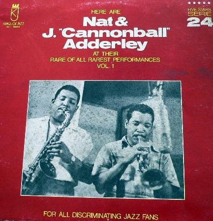 NAT ADDERLEY - Here Are Nat & J.