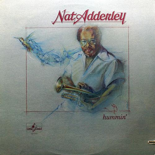 NAT ADDERLEY - Hummin' cover