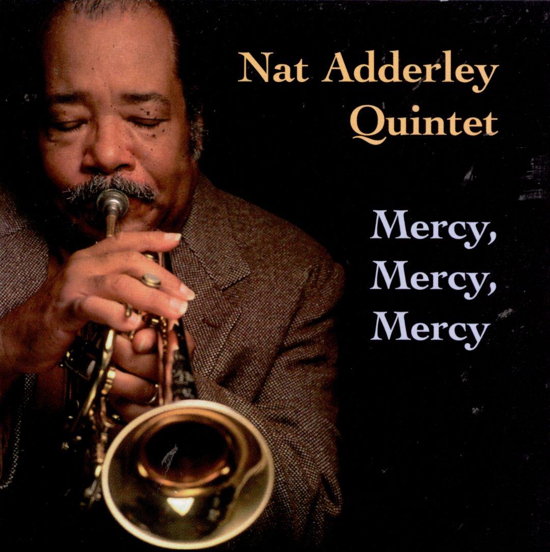 NAT ADDERLEY - Mercy, Mercy Mercy cover