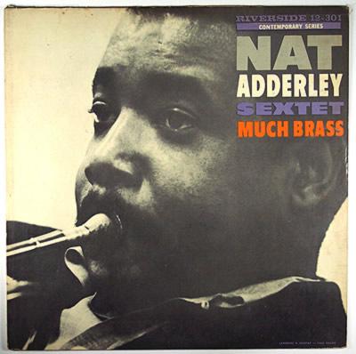 NAT ADDERLEY - Much Brass cover