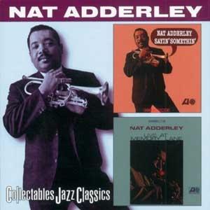 NAT ADDERLEY - Sayin' Something / Live At Memory Lane cover