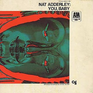 NAT ADDERLEY - You, Baby cover
