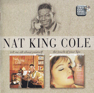 NAT KING COLE - Tell Me All About Yourself / The Touch of Your Lips cover