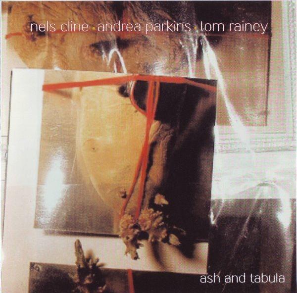 NELS CLINE - Ash and Tabula cover