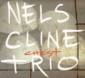 NELS CLINE - Chest cover