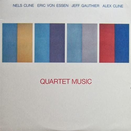 NELS CLINE - Quartet Music cover