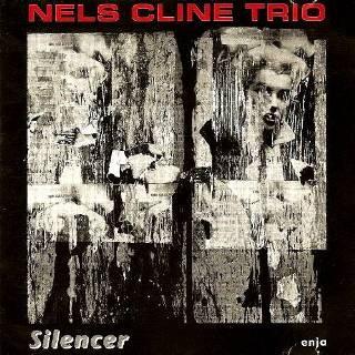 NELS CLINE - Silencer cover