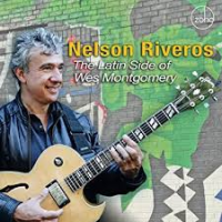 NELSON RIVEROS - The Latin Side Of Wes Montgomery cover