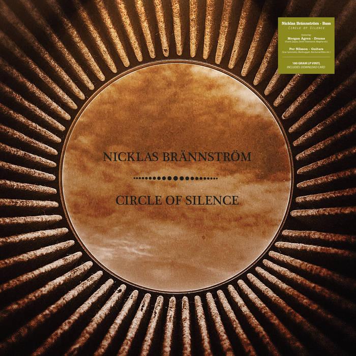 NICKLAS BRÄNNSTRÖM - Circle of silence cover