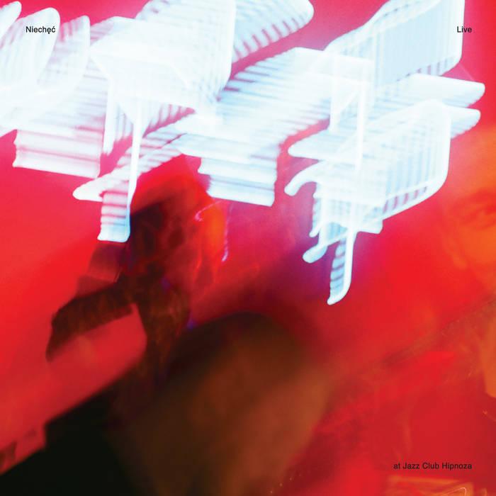 NIECHĘĆ - Live at Jazz Club Hipnoza cover