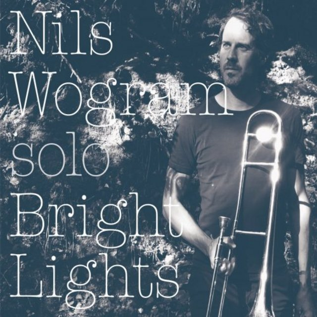 NILS WOGRAM - Bright Lights cover