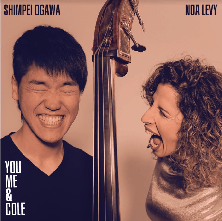 NOA LEVY - Shimpei Ogawa & Noa Levy : You, Me & Cole cover