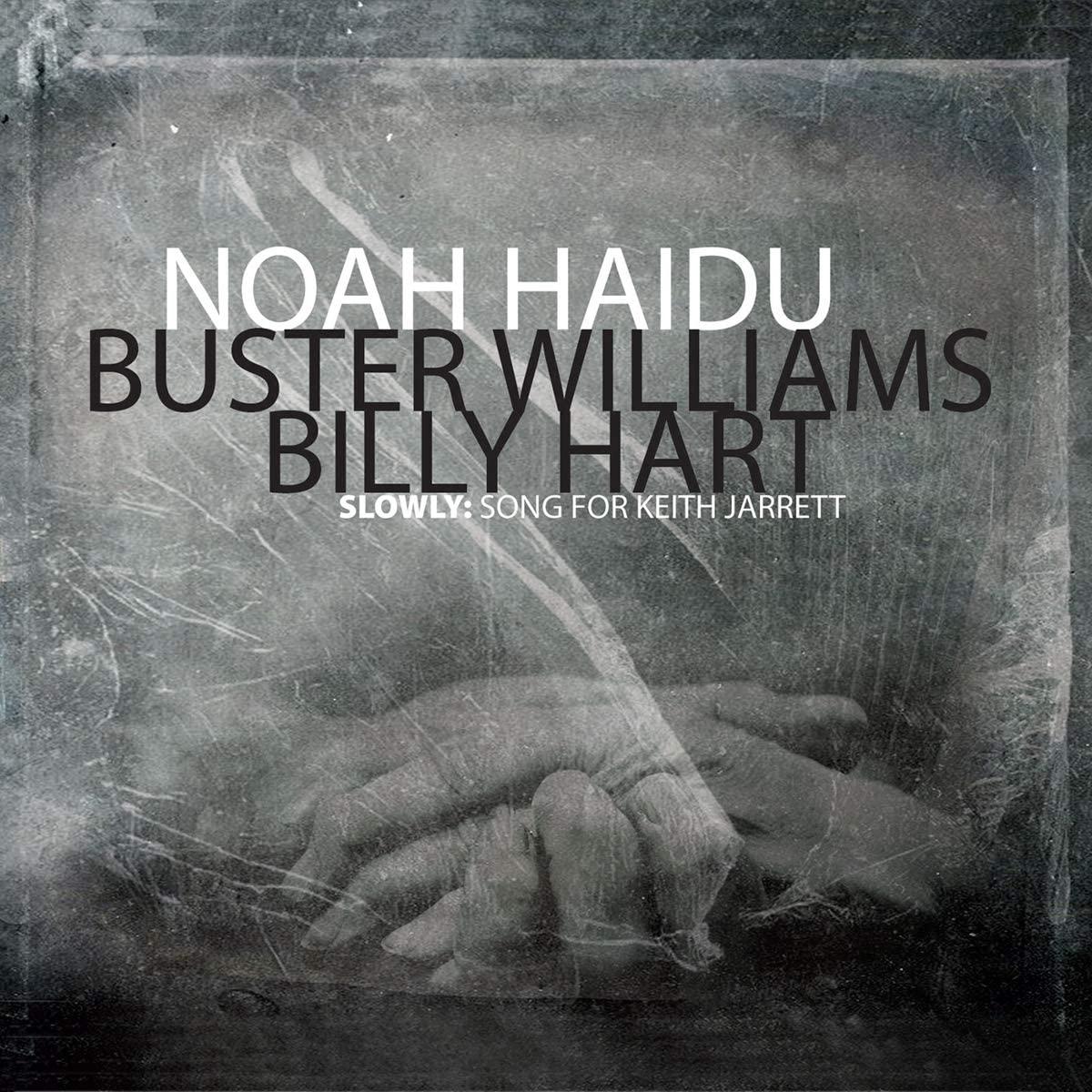 NOAH HAIDU - Slowly : Song for Keith Jarrett cover