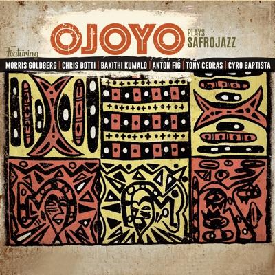OJOYO - Plays Safrojazz by Ojoyo cover