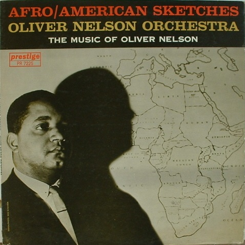 OLIVER NELSON - Afro-American Sketches cover