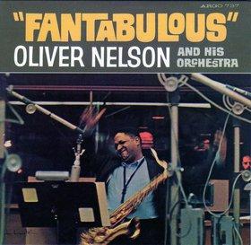 OLIVER NELSON - Fantabulous cover