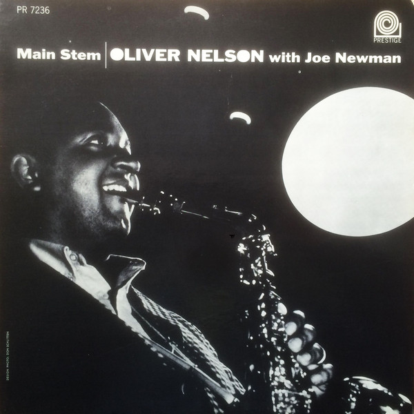 OLIVER NELSON - Oliver Nelson With Joe Newman : Main Stem cover