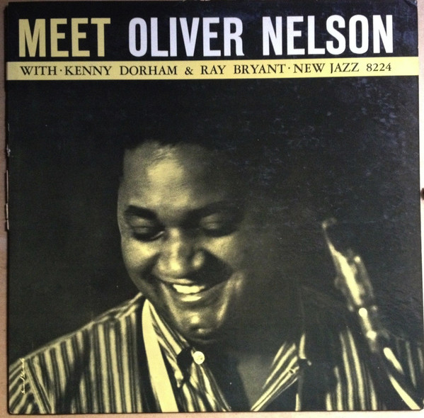 OLIVER NELSON - Meet Oliver Nelson With Kenny Dorham & Ray Bryant cover
