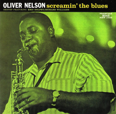 OLIVER NELSON - Screamin' the Blues cover