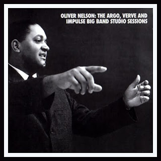 OLIVER NELSON - The Argo, Verve and Impulse Big Band Studio Sessions cover