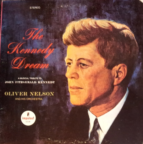 OLIVER NELSON - The Kennedy Dream cover