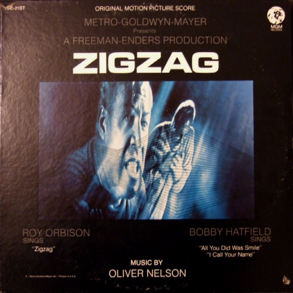 OLIVER NELSON - The Original Motion Picture Score From Zigzag cover