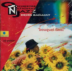 ORCHESTRE NATIONAL DE JAZZ - Bouquet final cover