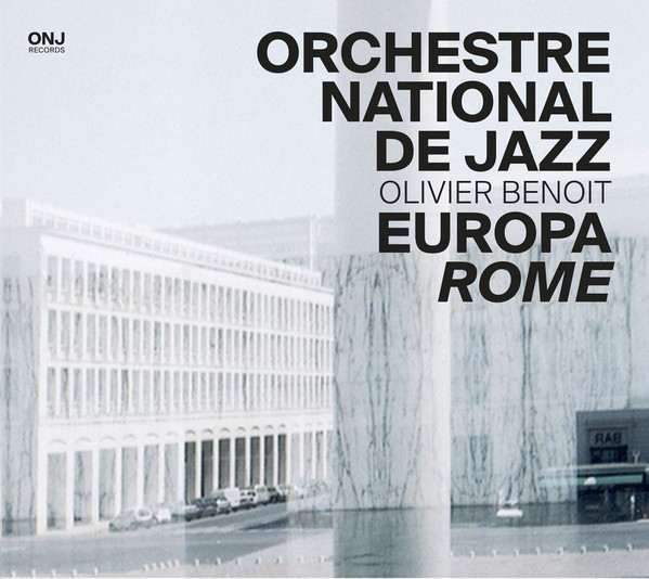 ORCHESTRE NATIONAL DE JAZZ - Europa Rome cover