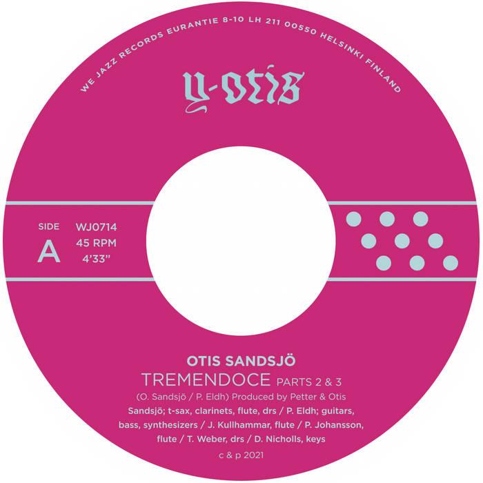 OTIS SANDSJÖ - Tremendoce Parts 2 & 3 / Skerry cover