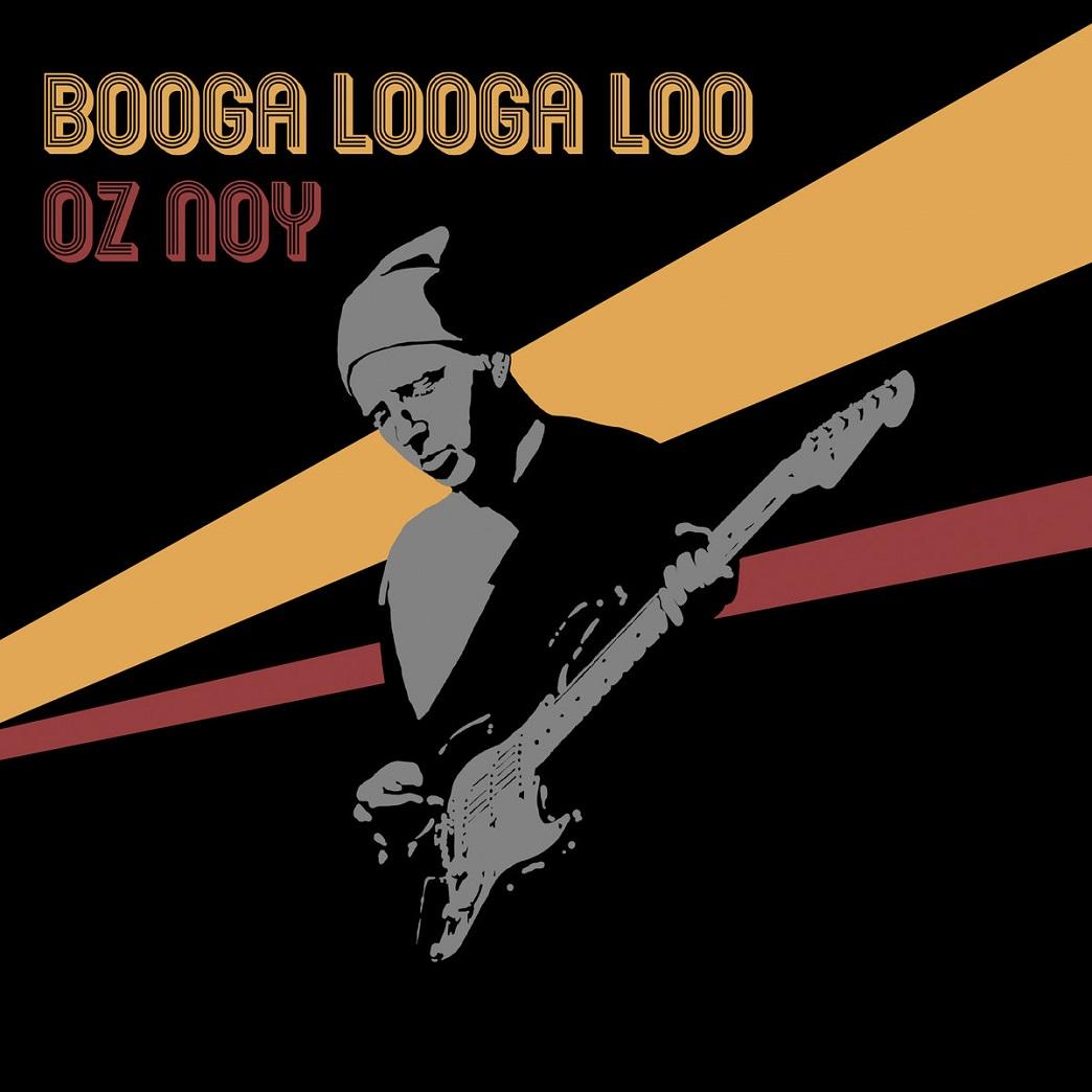 OZ NOY - Booga Looga Loo cover
