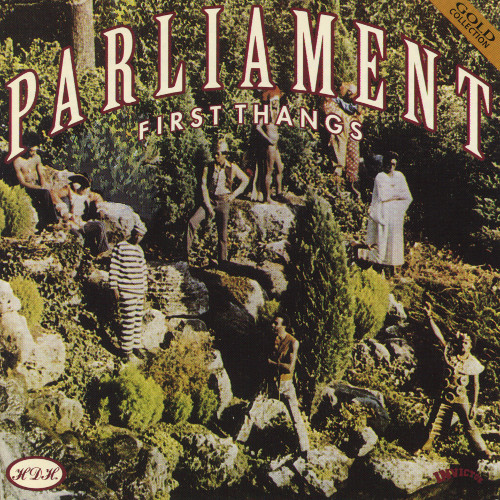 PARLIAMENT - First Thangs (aka The Early Years) cover