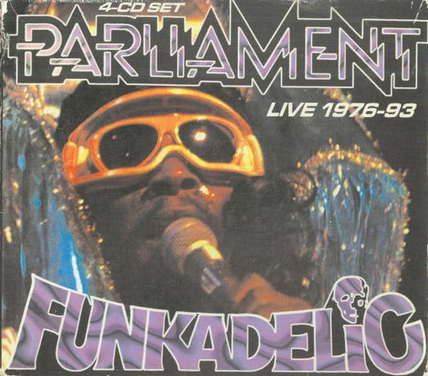 PARLIAMENT - Parliament - Funkadelic – Live 1976-93 cover