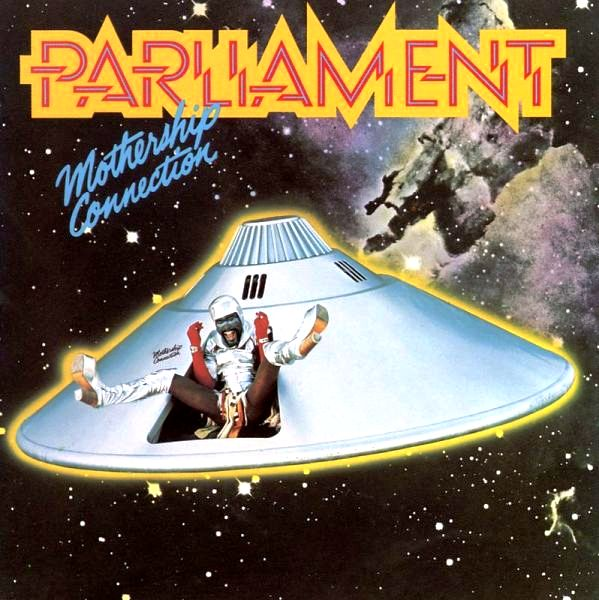 PARLIAMENT - Mothership Connection cover